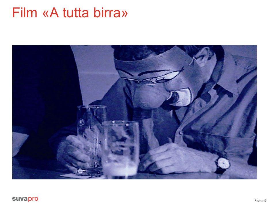 Pagina 15 Film «A tutta birra»