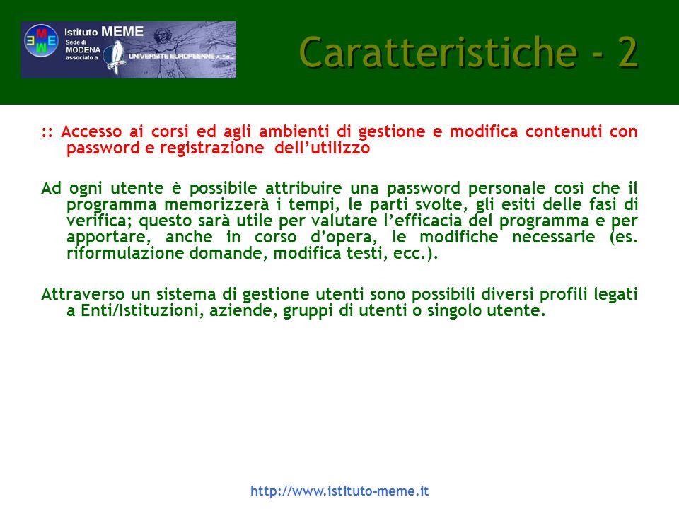 http://www.istituto-meme.it Il sistema LCMS -5 Tutta l architettura del sistema E-learning si basa su soluzioni Internet.