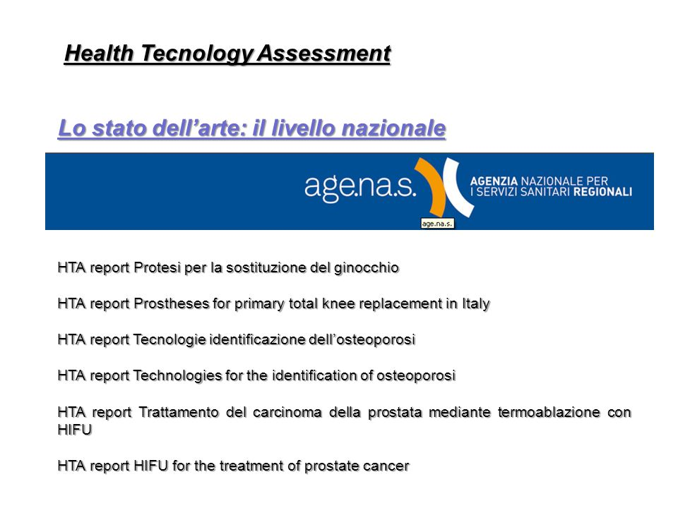 HTA report Protesi per la sostituzione del ginocchio HTA report Prostheses for primary total knee replacement in Italy HTA report Tecnologie identific