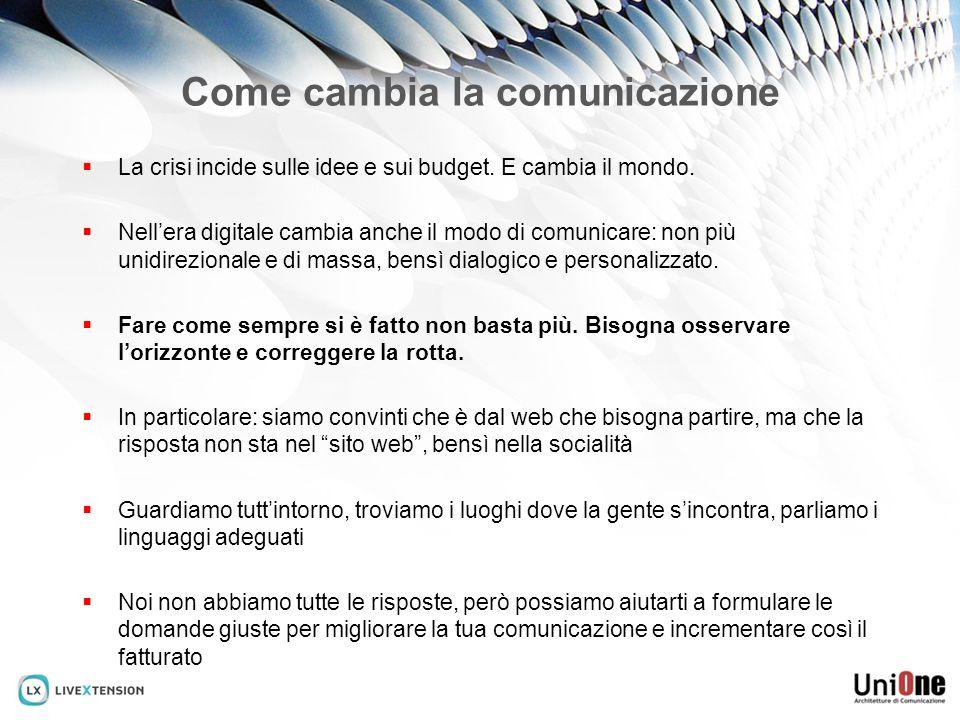Come cambia la comunicazione La crisi incide sulle idee e sui budget.