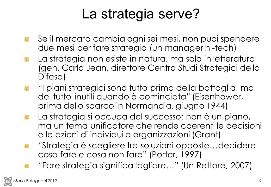Mario Bolognani 20129 La strategia serve.