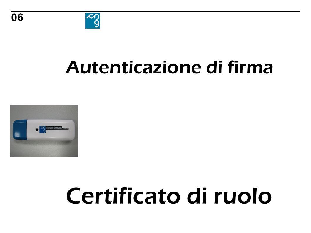 Autenticazione di firma Certificato di ruolo 06