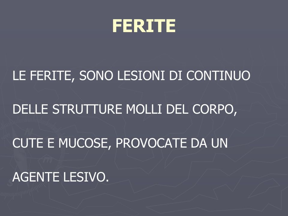 Classificazione delle ferite Ferite pulite Ferite pulite Ferite pulite contaminate Ferite pulite contaminate Ferite contaminate Ferite contaminate Ferite infette Ferite infette