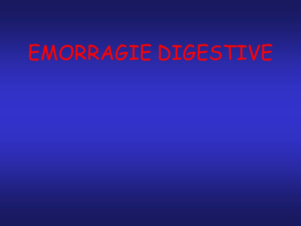 Angiodisplasia sanguinante del corpo gastrico EMORRAGIA DIGESTIVA