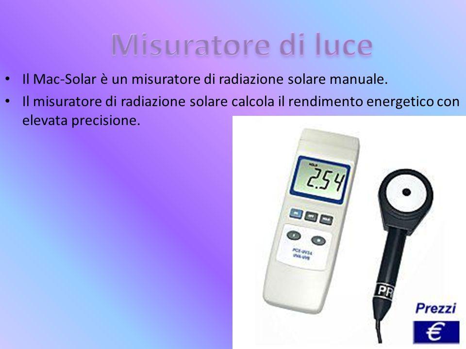 Il Mac-Solar è un misuratore di radiazione solare manuale.