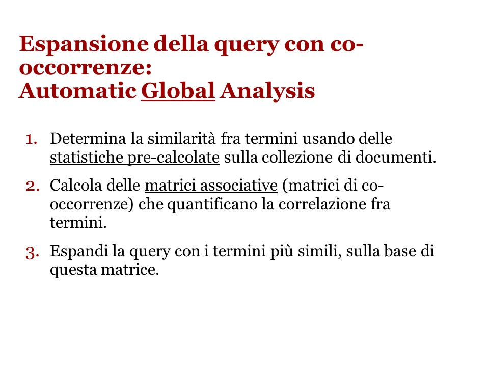 Espansione della query con co- occorrenze: Automatic Global Analysis 1.
