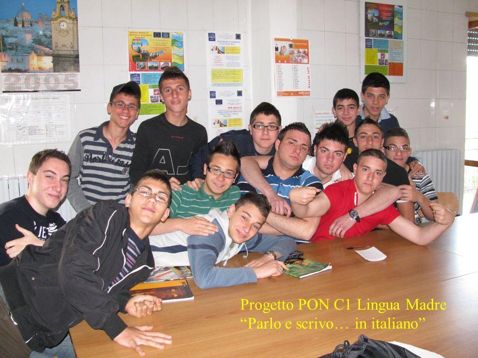 Progetto PON C1 Lingua Madre Parlo e scrivo… in italiano