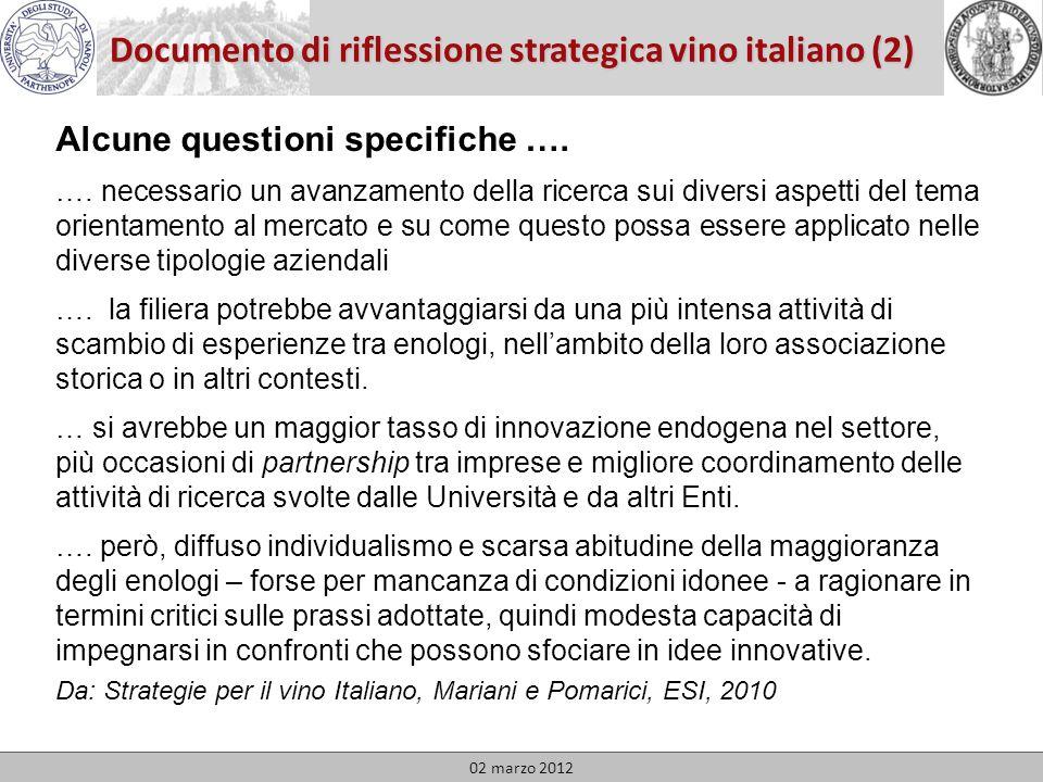 Documento di riflessione strategica vino italiano (2) 02 marzo 2012 Alcune questioni specifiche ….