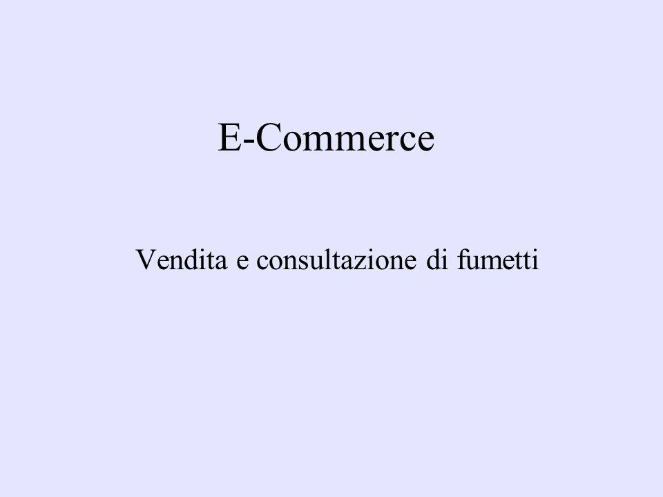 E-Commerce Vendita e consultazione di fumetti