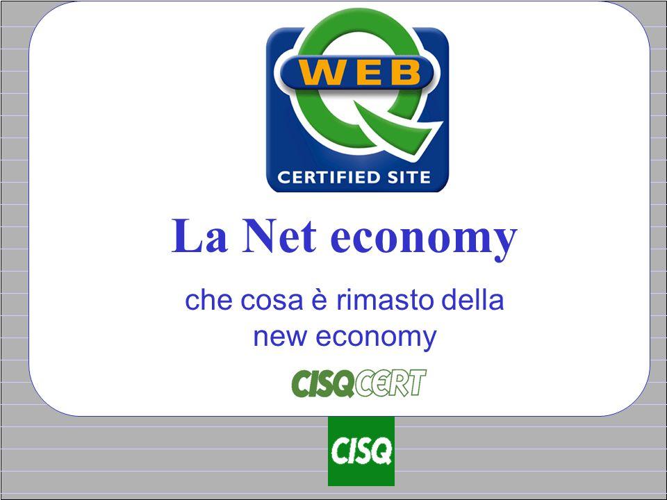 La Net economy che cosa è rimasto della new economy