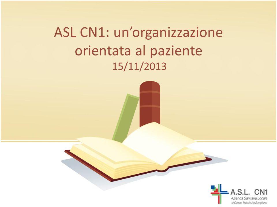ASL CN1: unorganizzazione orientata al paziente 15/11/2013