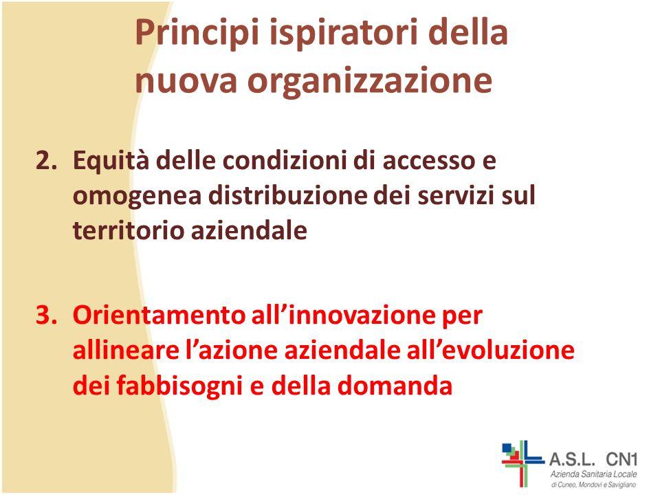 Principi ispiratori della nuova organizzazione 2.