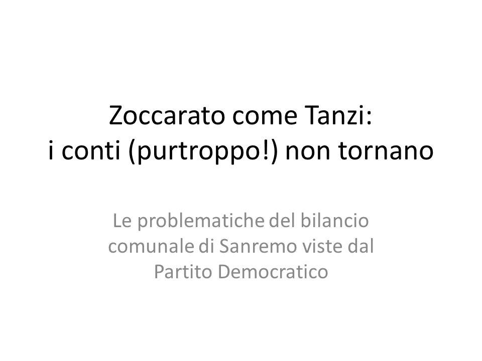 Zoccarato come Tanzi: i conti (purtroppo!) non tornano Le problematiche del bilancio comunale di Sanremo viste dal Partito Democratico