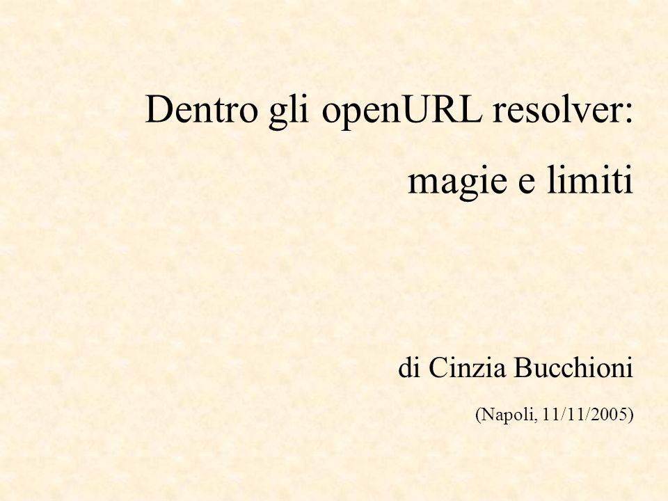 La sintassi della OpenURL v.0.1 QUERY ::= DESCRIPTION ( && DESCRIPTION ) DESCRIPTION descrive lorigine delloggetto di metadati trasportato + loggetto di metadati stesso.
