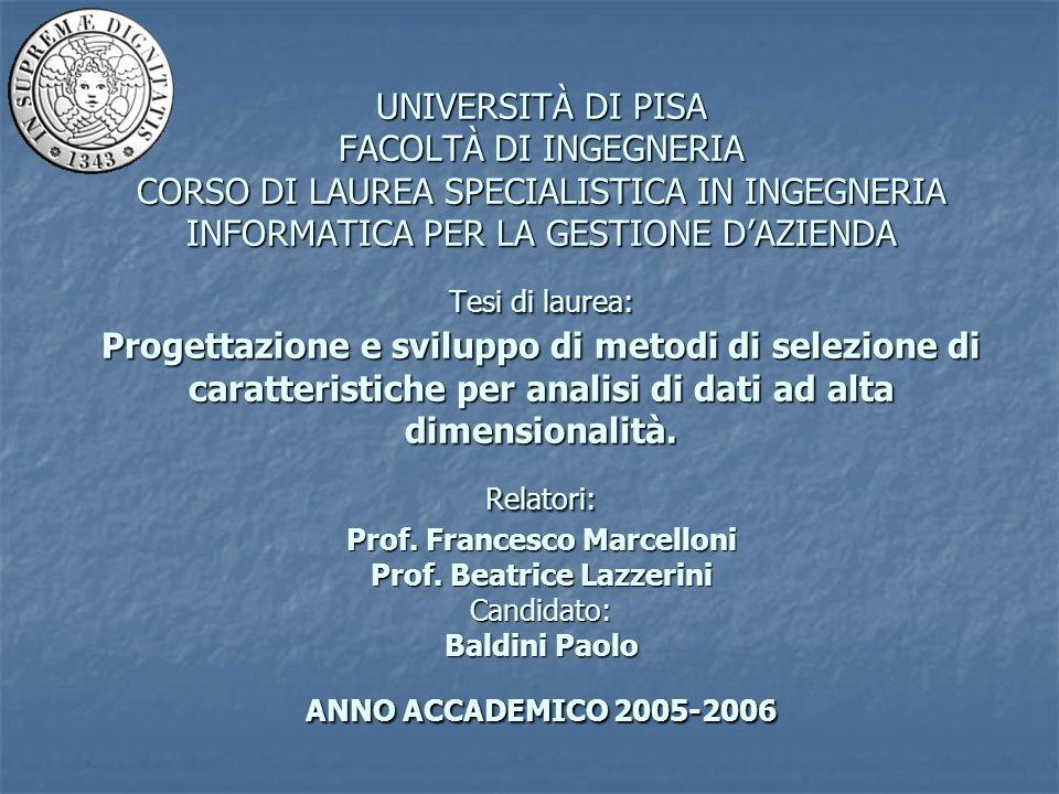 UNIVERSITÀ DI PISA FACOLTÀ DI INGEGNERIA CORSO DI LAUREA SPECIALISTICA IN INGEGNERIA INFORMATICA PER LA GESTIONE DAZIENDA Tesi di laurea: Progettazion