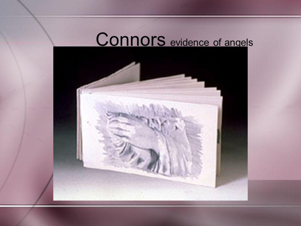 Connors evidence of angels