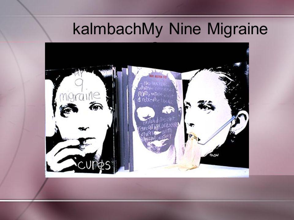 kalmbachMy Nine Migraine Cures