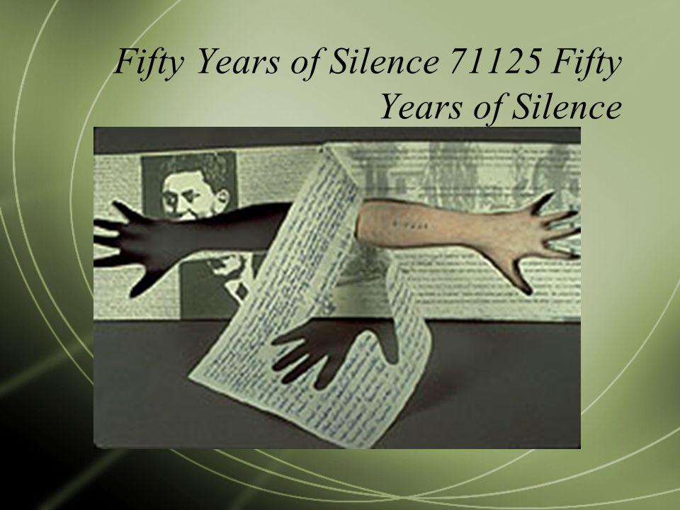 Fifty Years of Silence 71125 Fifty Years of Silence