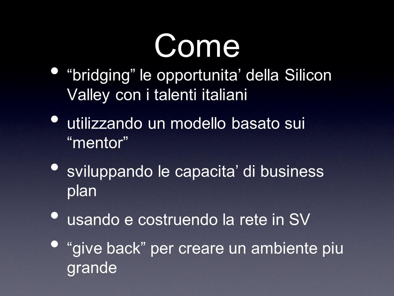 Come bridging le opportunita della Silicon Valley con i talenti italiani utilizzando un modello basato sui mentor sviluppando le capacita di business