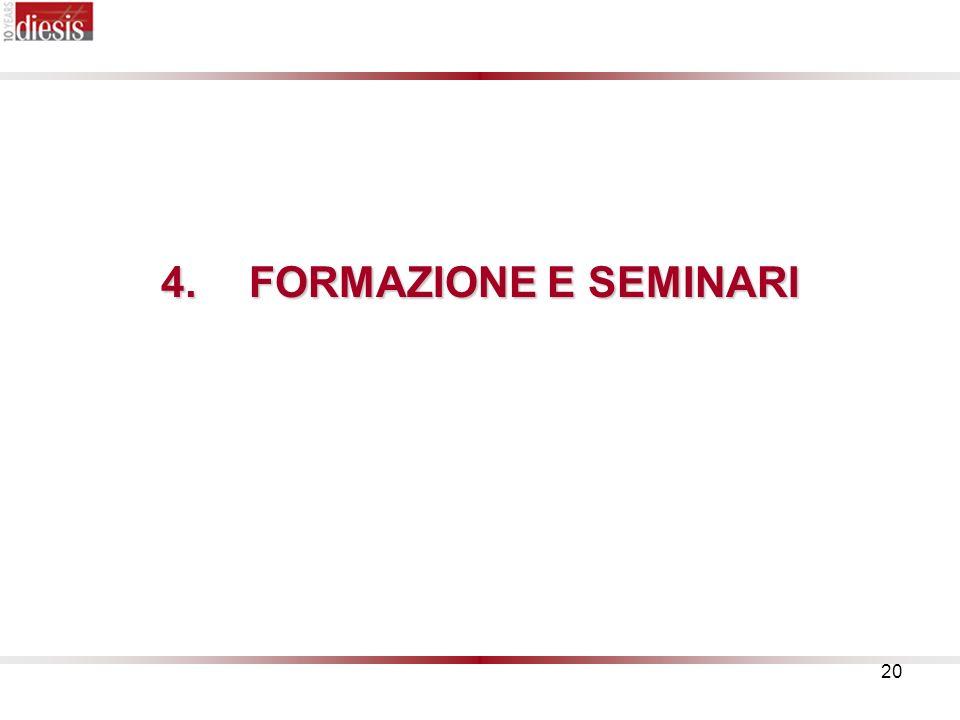 20 4.FORMAZIONE E SEMINARI