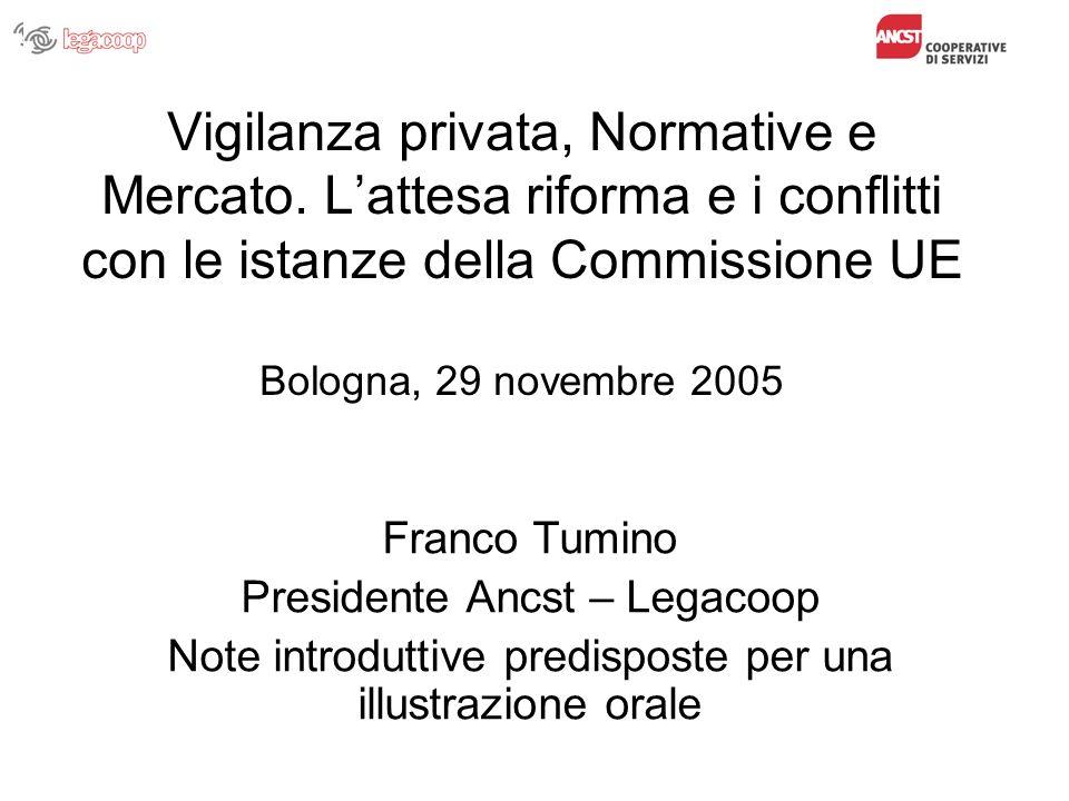 Vigilanza privata, Normative e Mercato.