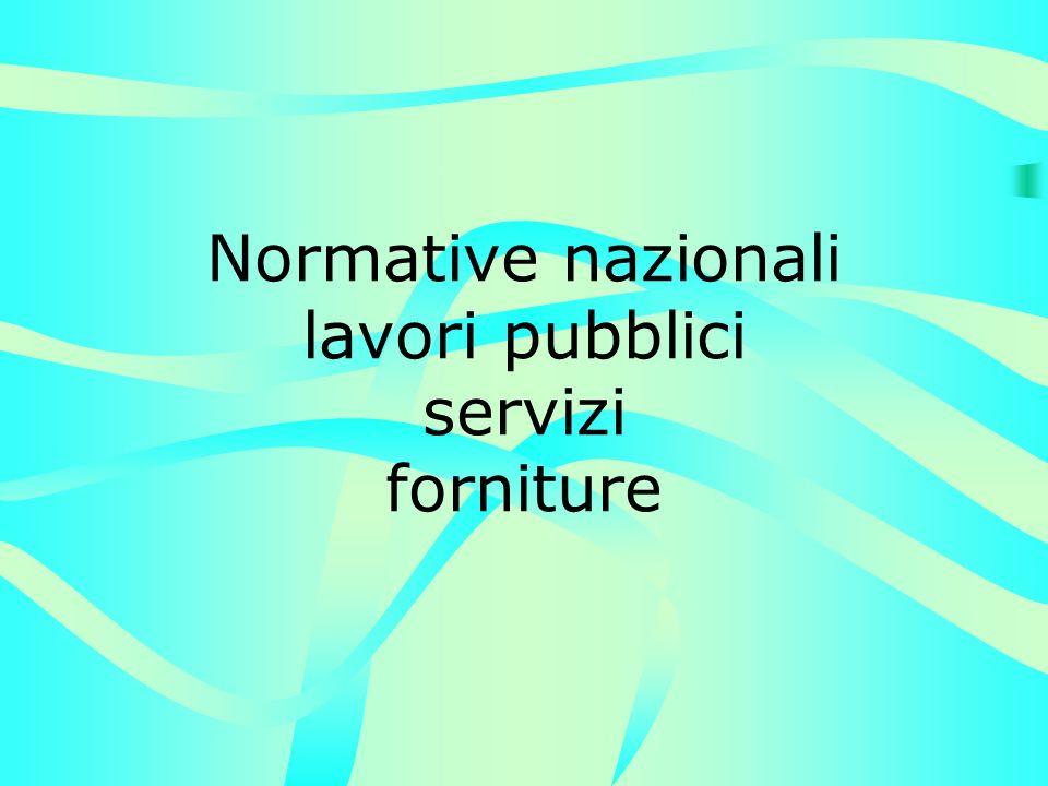 Normative nazionali lavori pubblici servizi forniture
