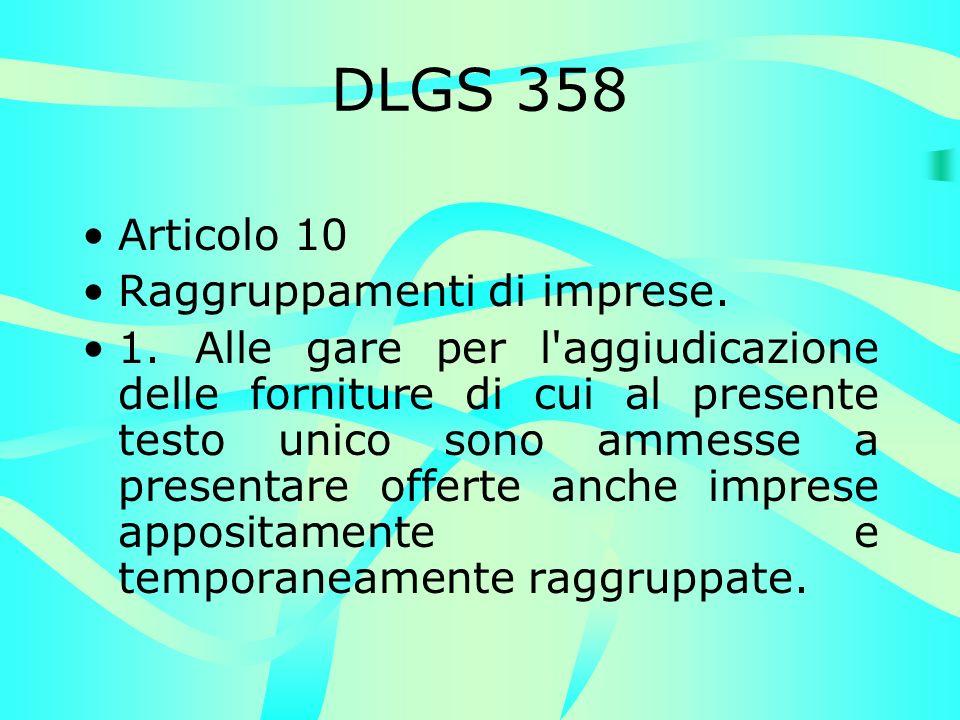 DLGS 358 Articolo 10 Raggruppamenti di imprese. 1.