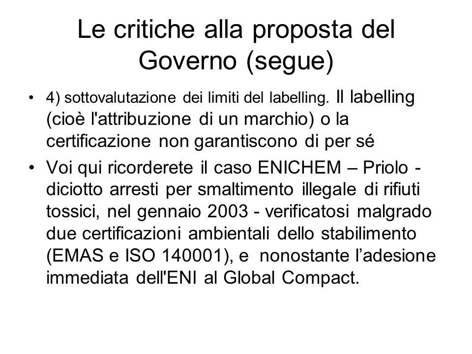 Le critiche alla proposta del Governo (segue) 4) sottovalutazione dei limiti del labelling.