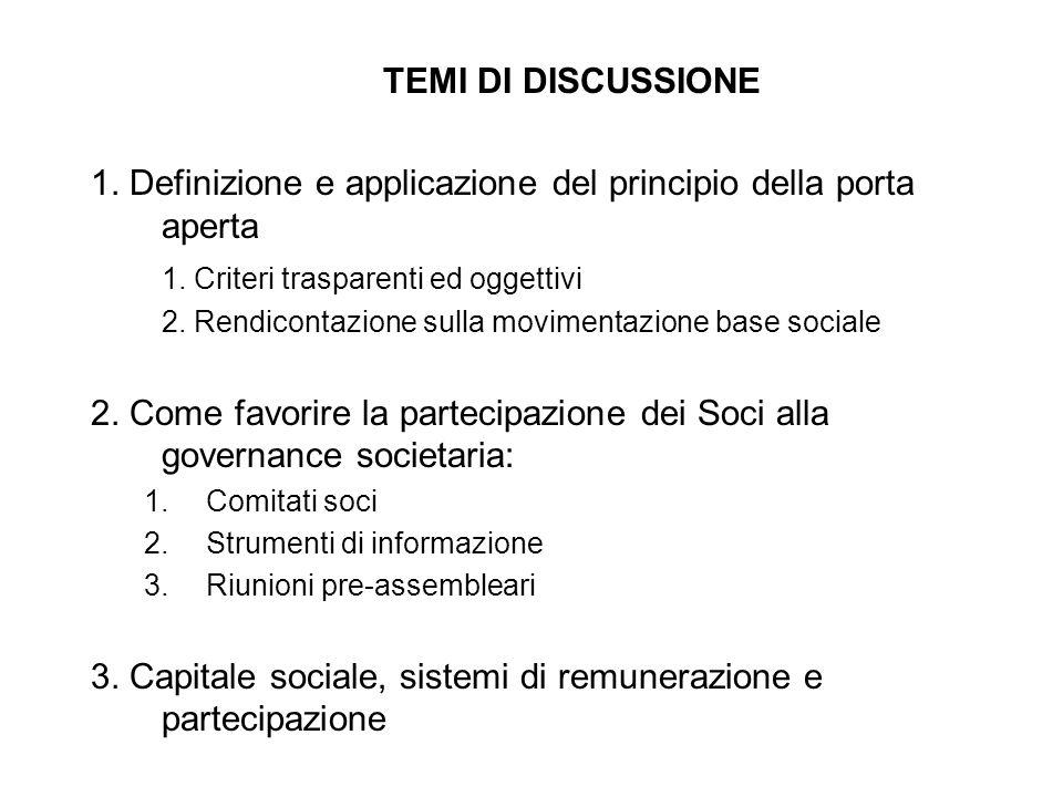 TEMI DI DISCUSSIONE 1. Definizione e applicazione del principio della porta aperta 1. Criteri trasparenti ed oggettivi 2. Rendicontazione sulla movime