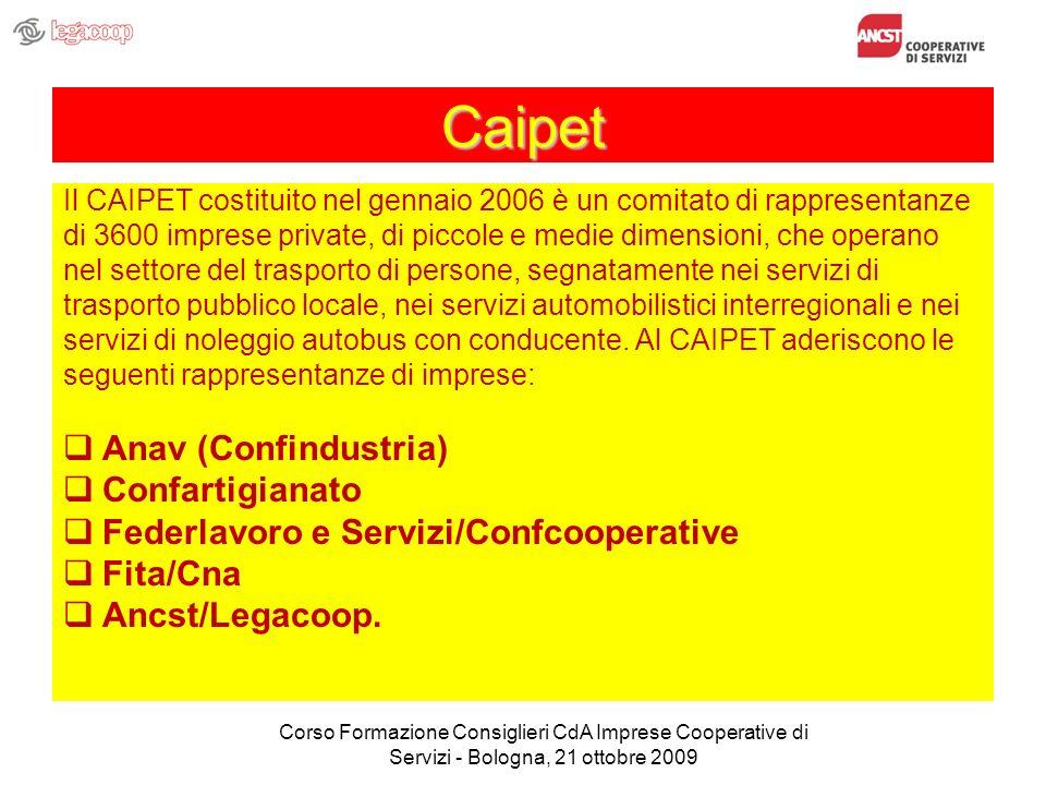 Caipet Il CAIPET costituito nel gennaio 2006 è un comitato di rappresentanze di 3600 imprese private, di piccole e medie dimensioni, che operano nel settore del trasporto di persone, segnatamente nei servizi di trasporto pubblico locale, nei servizi automobilistici interregionali e nei servizi di noleggio autobus con conducente.