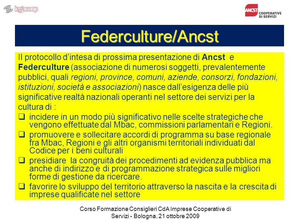 Federculture/Ancst Il protocollo dintesa di prossima presentazione di Ancst e Federculture (associazione di numerosi soggetti, prevalentemente pubblic