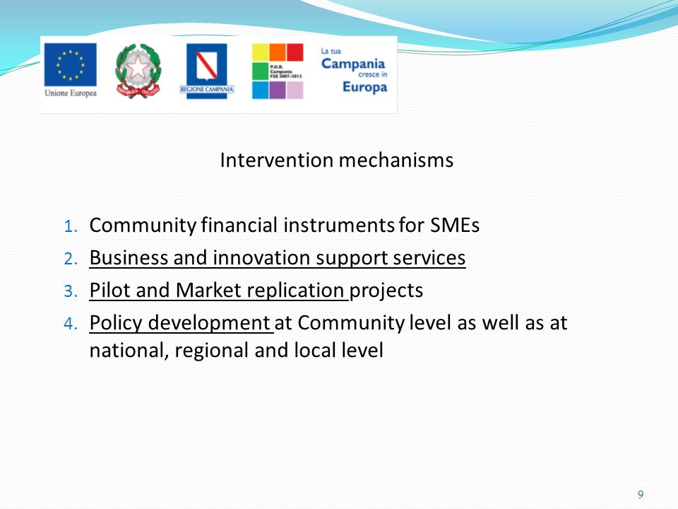 Intervention mechanisms 1. Community financial instruments for SMEs 2.