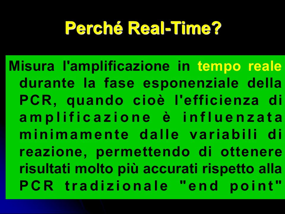 Perché Real-Time.