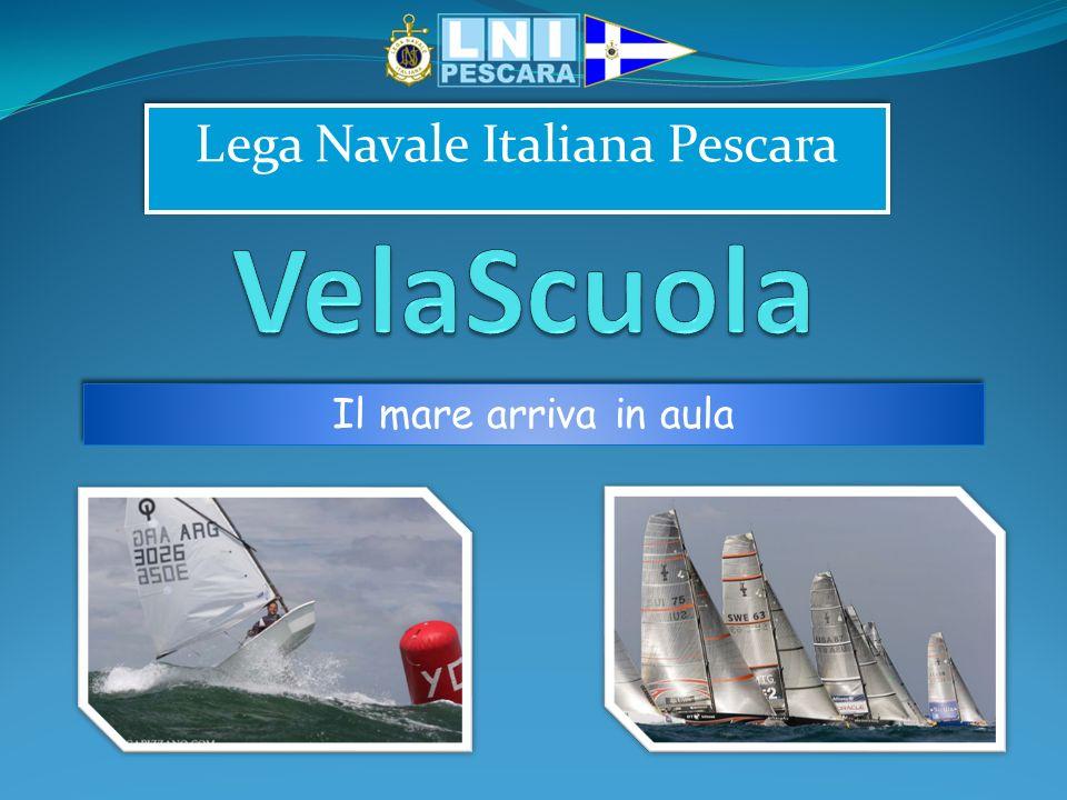 Lega Navale Italiana Pescara Il mare arriva in aula