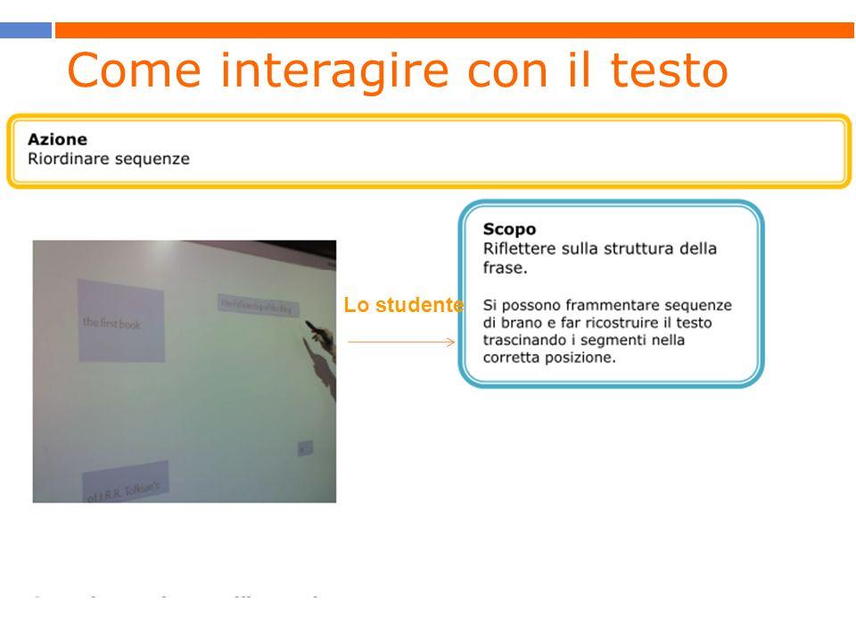 Come interagire con il testo Lo studente