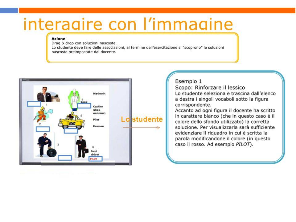 interagire con limmagine Lo studente