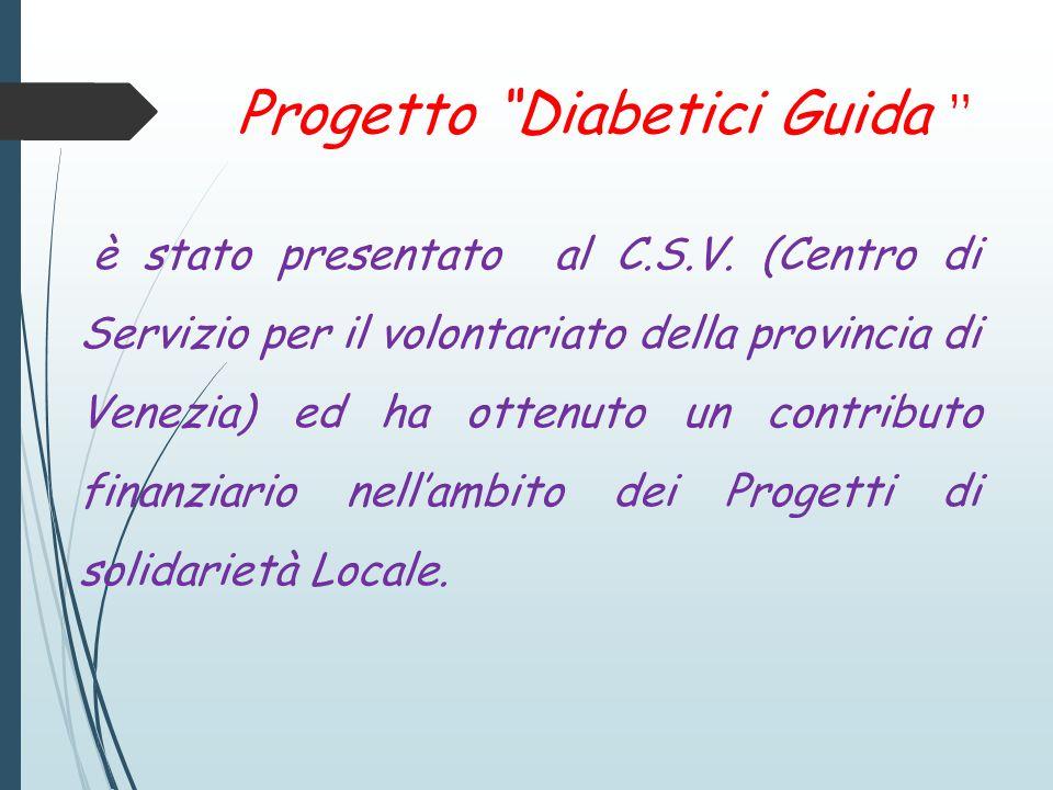 Progetto Diabetici Guida è stato presentato al C.S.V.
