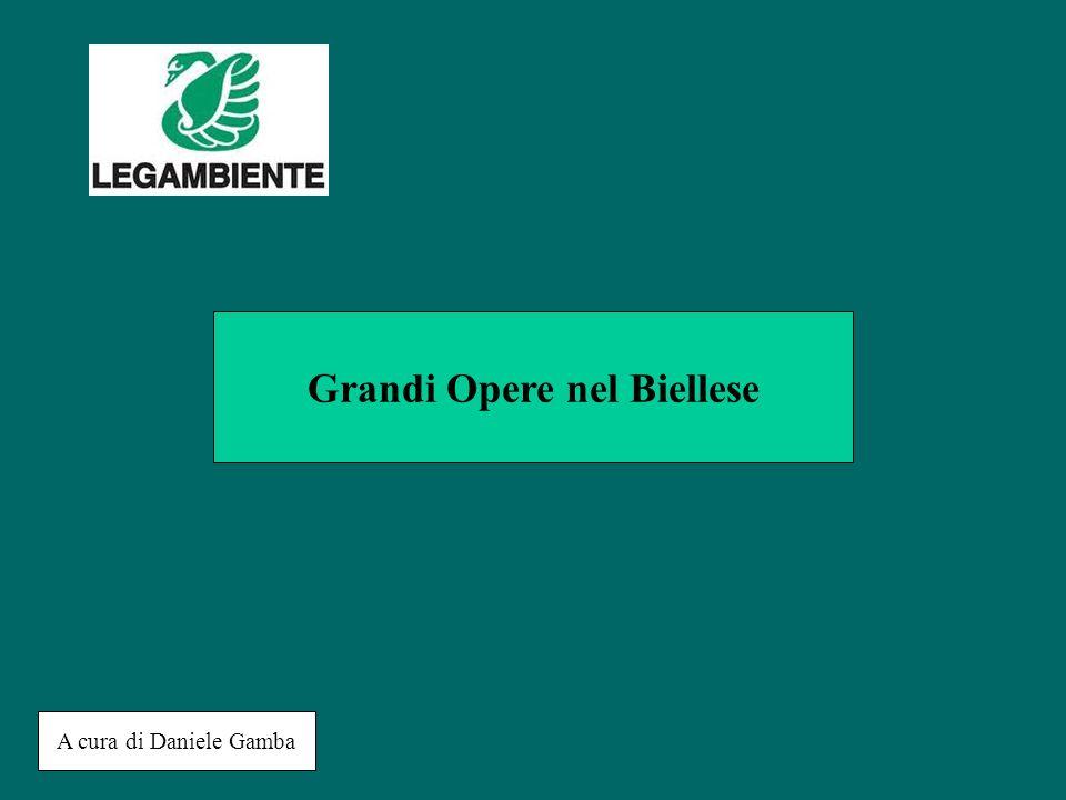 Tra il 1970-2000: -Superstrada Biella – Masserano (ANAS) -Bretella LANCIA(ANAS) -Dighe INGAGNA-RAVASANELLA (CBB) -Ponte Pistolesa (ANAS) -Tangenziale sud Biella (sottopasso) ANAS -Galleria di Ponzone (ANAS) -Sistema consortile di depurazione (CORDAR)