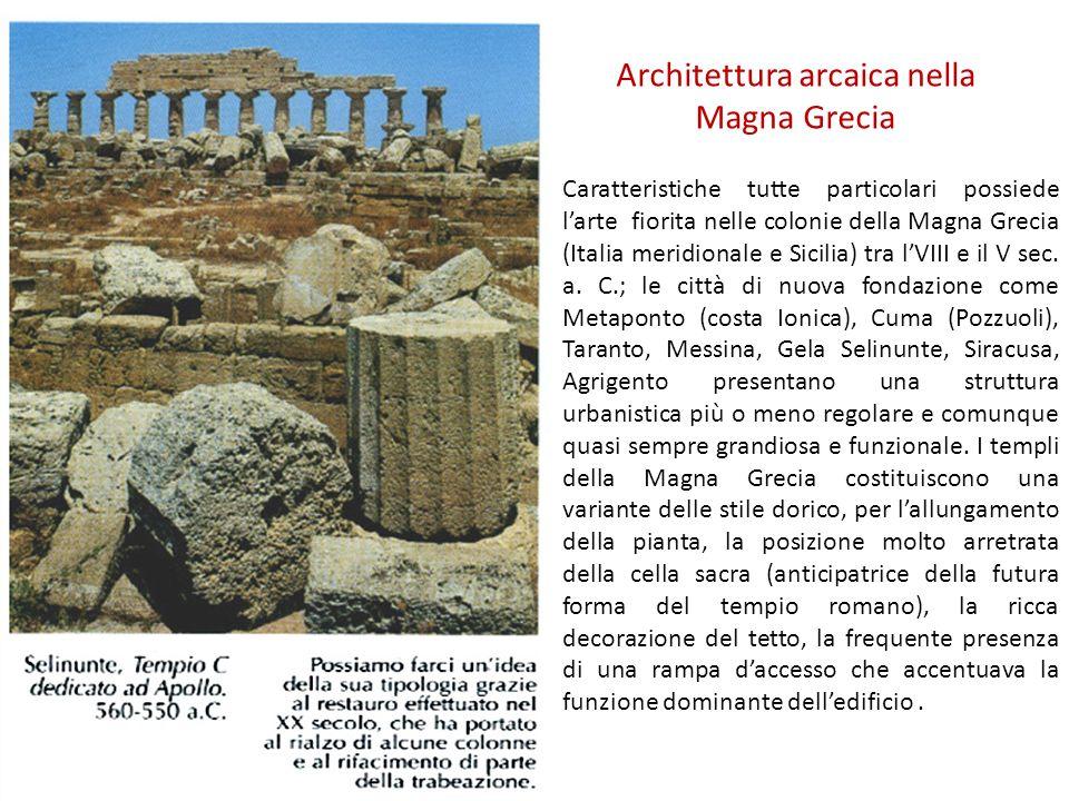 Tra i templi dorici più importanti devono essere ricordati almeno il tempio di Apollo a Siracusa, risalente al VI secolo molto simile a quello omonimo di Corinto, della metà dello stesso secolo, e linsieme dei templi di Selinunte.