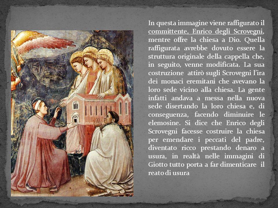 In questa immagine viene raffigurato il committente, Enrico degli Scrovegni, mentre offre la chiesa a Dio. Quella raffigurata avrebbe dovuto essere la