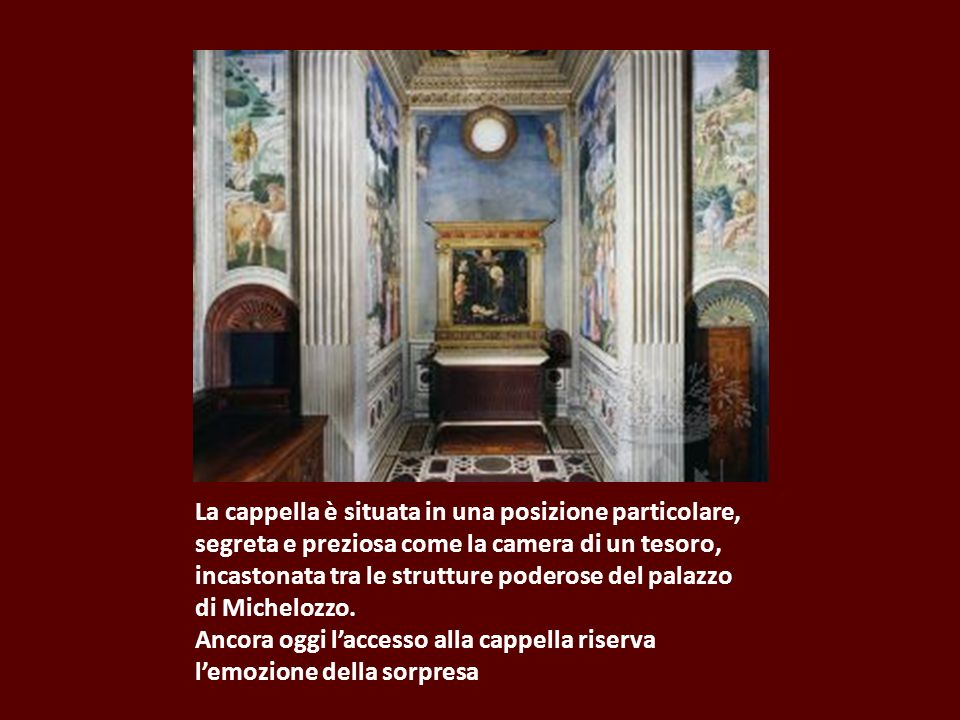 Nel 1422 fu concesso a Cosimo il privilegio pontificio di possedere un altare portatile.
