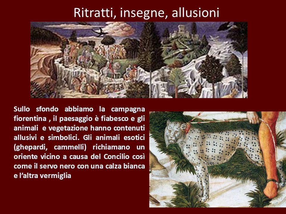 Ritratti, insegne, allusioni Sullo sfondo abbiamo la campagna fiorentina, il paesaggio è fiabesco e gli animali e vegetazione hanno contenuti allusivi