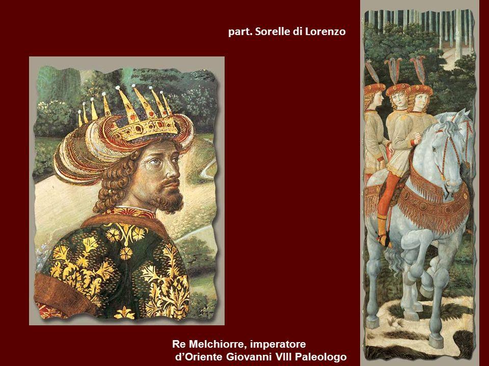 part. Sorelle di Lorenzo Re Melchiorre, imperatore dOriente Giovanni VIII Paleologo