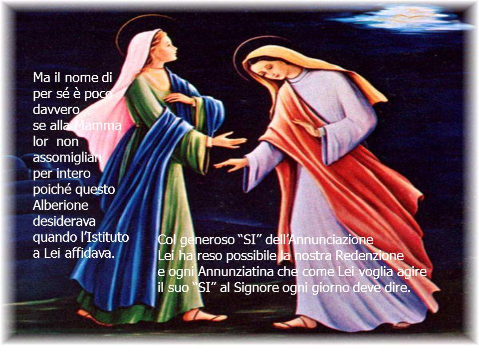 Vè un Istituto fondato da Don Alberione a cui dappartener sono onorata che il Fondatore volle sotto la protezione della Vergine SS.Annunziata.
