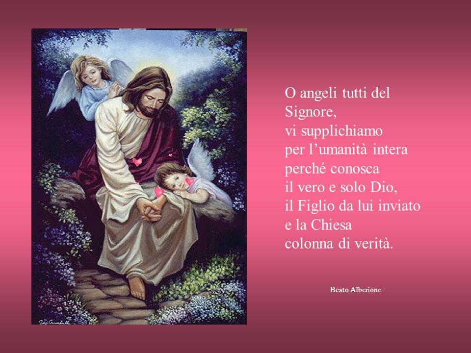 O angelo mio custode, le tue sante ispirazioni, la continua difesa dai pericoli spirituali e corporali, le tue potenti preghiere presso il Signore son