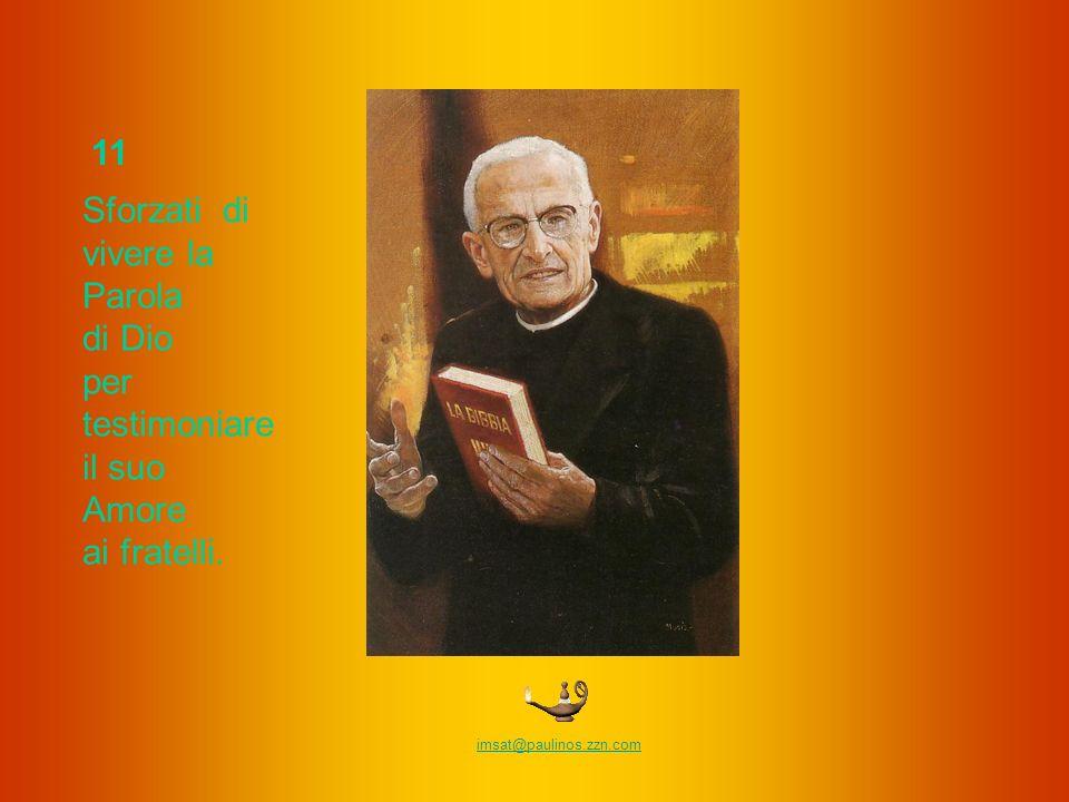 10 Sii fedele alla lettura, sia pur breve, della Bibbia.