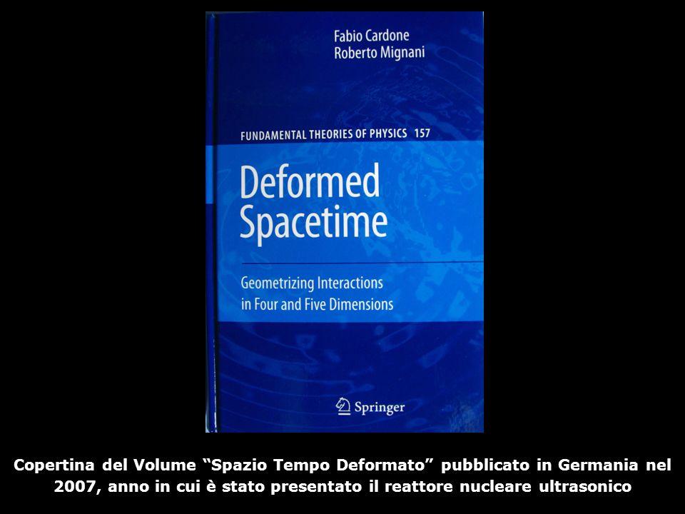 Copertina del Volume Spazio Tempo Deformato pubblicato in Germania nel 2007, anno in cui è stato presentato il reattore nucleare ultrasonico