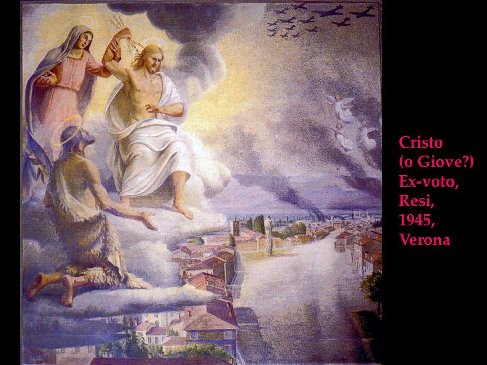 Cristo (o Giove?) Ex-voto, Resi, 1945, Verona