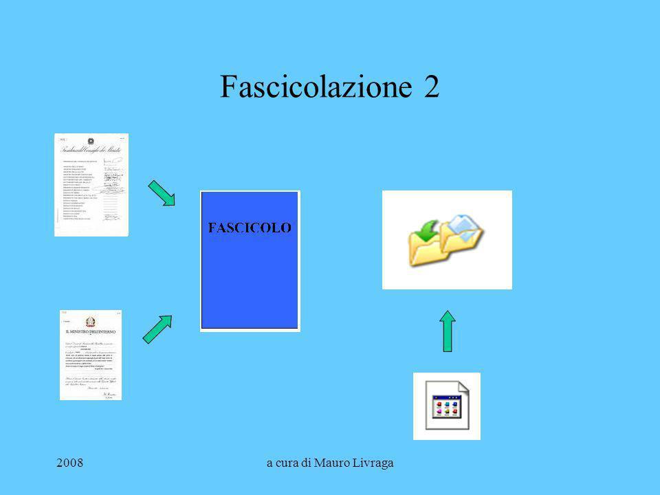 2008a cura di Mauro Livraga Fascicolazione 2