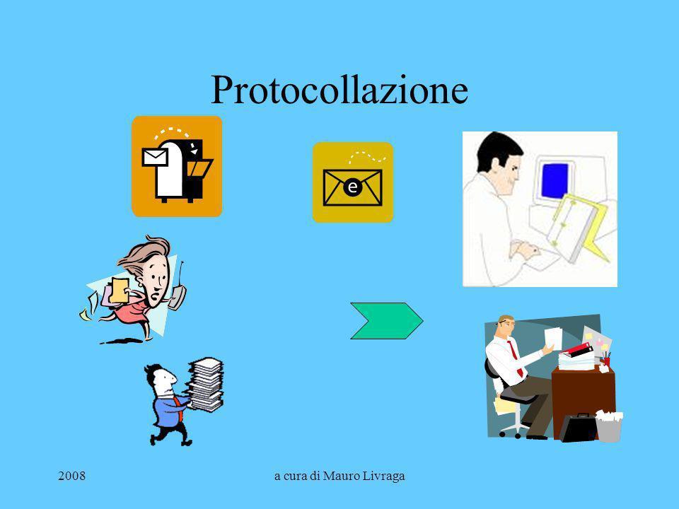 2008a cura di Mauro Livraga Protocollazione